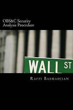 NEW OBS&C Security Analysis Procedure by Mr. Raffi Basmadjian