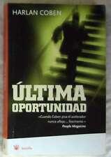 ÚLTIMA OPORTUNIDAD - HARLAN COBEN - RBA 2007 - VER DESCRIPCIÓN