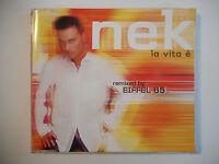 NEK : LA VITA E ( remixed by EIFFEL 65 ) ♦ CD ALBUM ITALIE PORT GRATUIT ♦