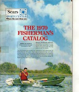 1970 Sears Fisherman's Catalog - rods, reels, boats, flies, trailers, boots-rare
