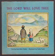 VG 1959 Hardcover in DJ 1st Edition The Lord Will Love Thee Tasha Tudor S Clarke