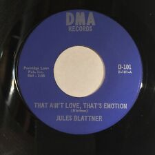 Jules Blattner That Ain't Love Emotion Tell Me Bout Hard Times DMA NM northern