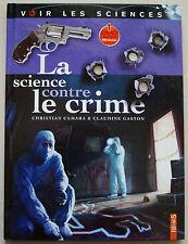 La science contre le crime CAMARA & GASTON éd Fleurus 2010 avec DVD