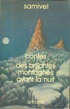 Samivel Contes des brillantes montagnes avant la nuit  1980 Dédicace de Samivel