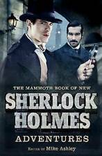 The Mammoth Book of New Sherlock Holmes Adventures (Mammoth Books), Mike Ashley