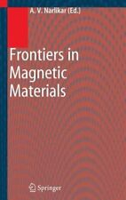 Frontiers in Magnetic Materials by Anant V Narlikar: New