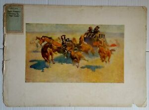 1907 REMINGTON Artist Proof 1st Edition Lithograph 'Downing the Nigh Leader'