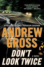 Don't Look Twice by Andrew Gross (Hardcover) FIRST EDITION