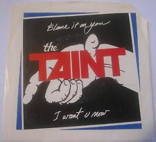 THE TAINT Blame It On You/I Want U Now 45 Power Pop 1984 KBD Powerpearls Vinyl