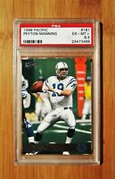 1998 Pacific #181 PEYTON MANNING Rookie Colts PSA 6.5