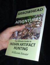 Clovis Dalton Arrowhead Indian Artifact Hunting Book