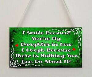 Daughter in Law Funny Plaque Gift I Smile Because You're My Daughter in Law