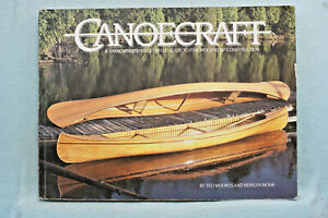 Canoecraft - Fine Wood Construction - Ted Moores - 146 pages