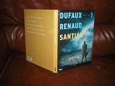 SANTIAG - DUFAUX / RENAUD - ALBUM INTEGRALE DES 5 TOMES - EDITION ORIGINALE 2007