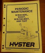 Hyster Periodic Maintenance W/B40-60XL, W45XT, W/b/c60-80XT, and T5XT