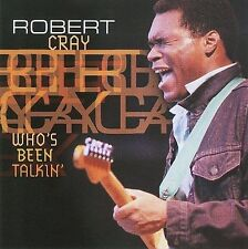 Who's Been Talkin' by Robert Cray/Robert Cray Band (CD, 2000, Neon)