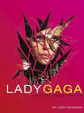 Lady Gaga: Critical Mass Fashion by Lizzy Goodman (Paperback / softback)