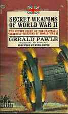 SECRET WEAPONS OF WORLD WAR II, Gerald Pawle - FANTASTIC INVENTIONS OF WARFARE