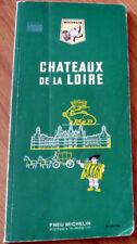 Guide vert MICHELIN des Châteaux de La Loire - année 1966