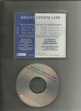 cd-single promo dance mix dallas county line 3-mixes you`re too good lookin