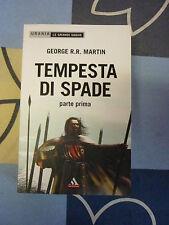 TEMPESTA DI SPADE GEORGE R.R.R MARTIN PARTE PRIMA
