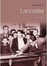 Memories of Lancaster by Andrew Lambert, Sharon Lambert (Paperback, 2005)