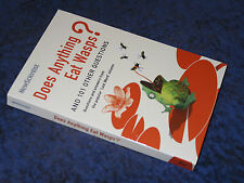 DOES ANYTHING EAT WASPS? ed Mike O'Hare/New Scientist, brand new, PB 2005 humour