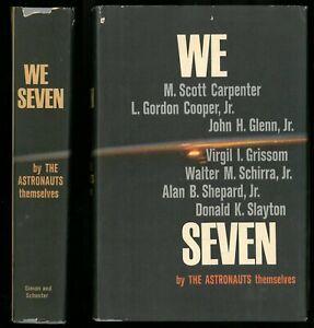 WE SEVEN NASA Astronauts, 60s Space Exploration, Carpenter, Glenn, Shepard, HCDJ