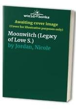Moonwitch (Legacy of Love S.) by Jordan, Nicole Paperback Book The Cheap Fast