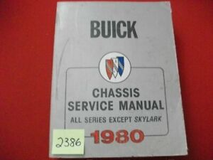 1980 FACTORY ISSUED BUICK CHASSIS SERVICE MANUAL ALL SERIES EXCEPT SKYLARK VGC.