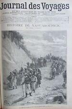 JOURNAL DES VOYAGES 956 de 1895 LEGENDE YAOUAROUPICIC / GUERRE MADAGASCAR / 1870