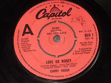 "Sammy Hagar:  Love or Money/Heartbeat  DEMO  7""   EX SHOP"