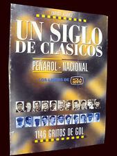 PEÑAROL - NACIONAL - A CENTURY OF CLASSICS - UN SIGLO DE CLASICOS - Soccer book