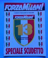RIVISTA FORZA MILAN N. 6 GIUGNO 1993 CON ADESIVO 13 SCUDETTO + POSTER CENTRALE