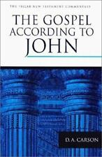 Pillar New Testament Commentary Ser.: The Gospel according to John by D. A....