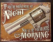 Found Here Gun Warning TIN SIGN funny No Trespassing Hunt Wall Decor Shot