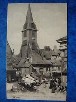 HONFLEUR  :  Le Marché - Clocher de Sainte-Catherine........VO.1923.