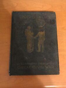 Under Both Flags: Panorama of Great Civil War 1896 Book
