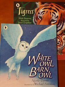 NATURE STORYBOOKS- WHITE OWL BARN OWL by N. Davies & TIGRESS by Nick Dowson