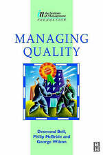 Managing Quality (Institute of Management Diploma), Bell, Desmond, Used; Good Bo