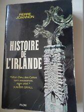 JOANNON PIERRE - HISTOIRE DE L'IRLANDE