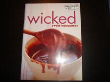 The Australian Women's Weekly Wicked Sweet Indulgences Like NEW