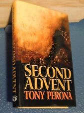 Second Advent by Tony Perona HC/DJ *FREE SHIPPING*
