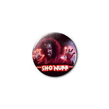 SHO NUFF - The Last Dragon - 1.25in Pins Buttons Badge *BUY 2, GET 1 FREE