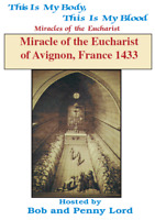 Miracles of the Eucharist of Avignon, France DVD by Bob & Penny Lord,New