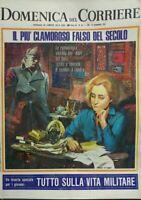 DOMENICA DEL CORRIERE N.48 1967 I FALSI DIARI DEL DUCE