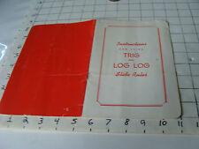 vintage Slide Rule Instructions: TRIG & LOG LOG, ross r. middlemiss, 16pgs,
