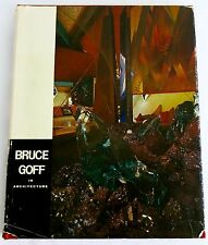 BRUCE GOFF In Architecture by Takenobu Mohri 1970 Hardcover - Signed