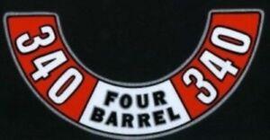 MOPAR 1972-1974 340 Four Barrel Air Cleaner Decal