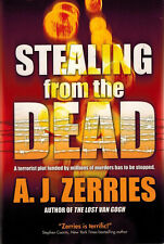 Stealing from the Dead by A. J. Zerries (2012, Hardcover) NEW